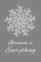 Intention is Everything: Mandala Motivational Journal Notebook 6x9