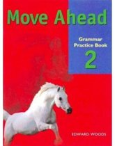 Move Ahead Level 2 Grammar Practice