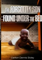 THE Forgotten Son Found Under the Bed