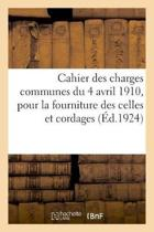 Cahier Des Charges Communes Du 4 Avril 1910, Pour La Fourniture Au Service de l'Artillerie