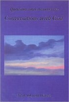 Questions and Answers from Conversations with God