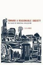 Toward a Reasonable Society