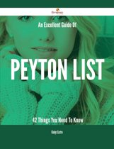 An Excellent Guide Of Peyton List - 42 Things You Need To Know
