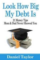 Look How Big My Debt Is