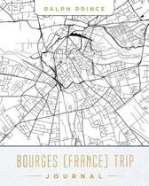 Bourges (France) Trip Journal
