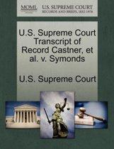 U.S. Supreme Court Transcript of Record Castner, et al. V. Symonds