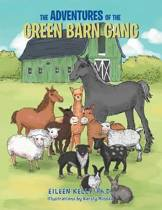 The Adventures of the Green Barn Gang