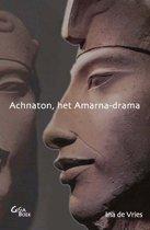 Achnaton, het Amarna-drama