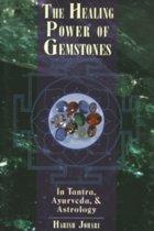 The Healing Power of Gemstones