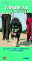 Wandelen met je hond 1 - 25 wandelingen in prachtige losloopgebieden