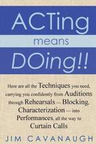 Acting Means Doing !!