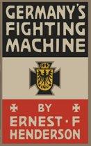 Germany's Fighting Machine: Army, Navy, Airships