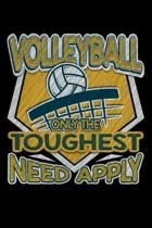 Volleyball Only the Toughest Need Apply