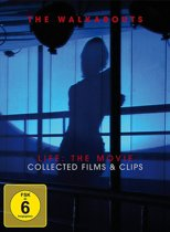 The Walkabouts Life - The Movie: Collected Films And Clips