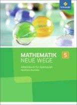 Mathematik Neue Wege 5. Arbeitsbuch. Nordrhein-Westfalen