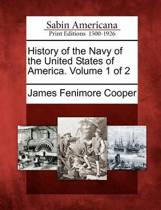 History of the Navy of the United States of America. Volume 1 of 2