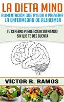 La dieta Mind, alimentacion que ayuda a prevenir la enfermedad de Alzheimer