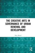 The Creative Arts in Governance of Urban Renewal and Development