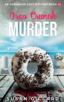 Oreo Crunch & Murder