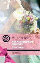 Her Mediterranean Makeover (Mills & Boon Romance) (Escape Around the World - Book 8)