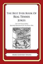 The Best Ever Book of Real Tennis Jokes