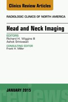 Head and Neck Imaging, An Issue of Radiologic Clinics of North America, E-Book