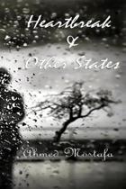 Heartbreak & Other States