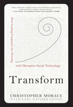 Transform: How Leading Companies are Winning with Disruptive Social Technology