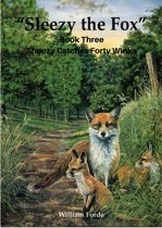 Sleezy the Fox: Story Three - Snoozy Catches Forty Winks
