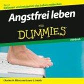 Elliott, C: Angstfrei leben für Dummies Hörbuch