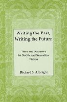 Writing the Past, Writing the Future