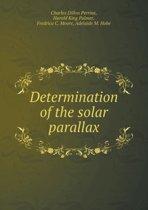 Determination of the Solar Parallax