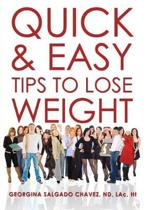 Quick & Easy Tips to Lose Weight