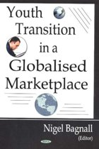 Youth Transition in a Globalized Marketplace