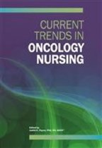 Current Trends in Oncology Nursing