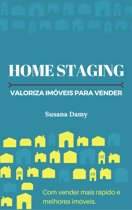 Home Staging Valoriza Imoveis para Vender