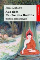 Aus dem Reiche des Buddha