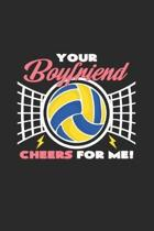 Your boyfriend cheers for me: 6x9 Volleyball - blank with numbers paper - notebook - notes