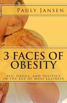 3 Faces of Obesity