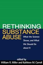 Rethinking Substance Abuse