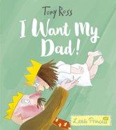 I Want My Dad!