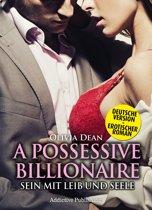 A Possessive Billionaire - Band 11 (Deutsche Version)