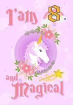 I'am 8 and Magical