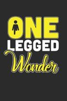 One Legged Wonder: (6x9 Journal): College Ruled Lined Writing Notebook, 120 Pages