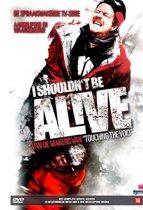 I Shouldn't Be Alive - Seizoen 1