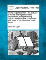 Maine Corporation Law