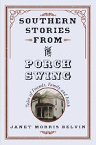 Southern Stories from the Porch Swing