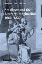 Smallpox and the Literary Imagination, 1660-1820