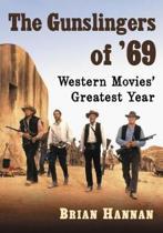 The Gunslingers of '69
