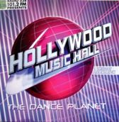 Hollywood Music Hall - The Dance Planet